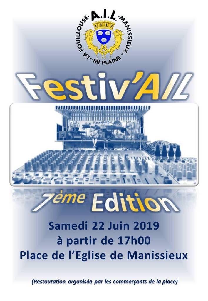 Festiv'AIL 2019 pour la 7ème édition réservez votre 22 juin 2019 :