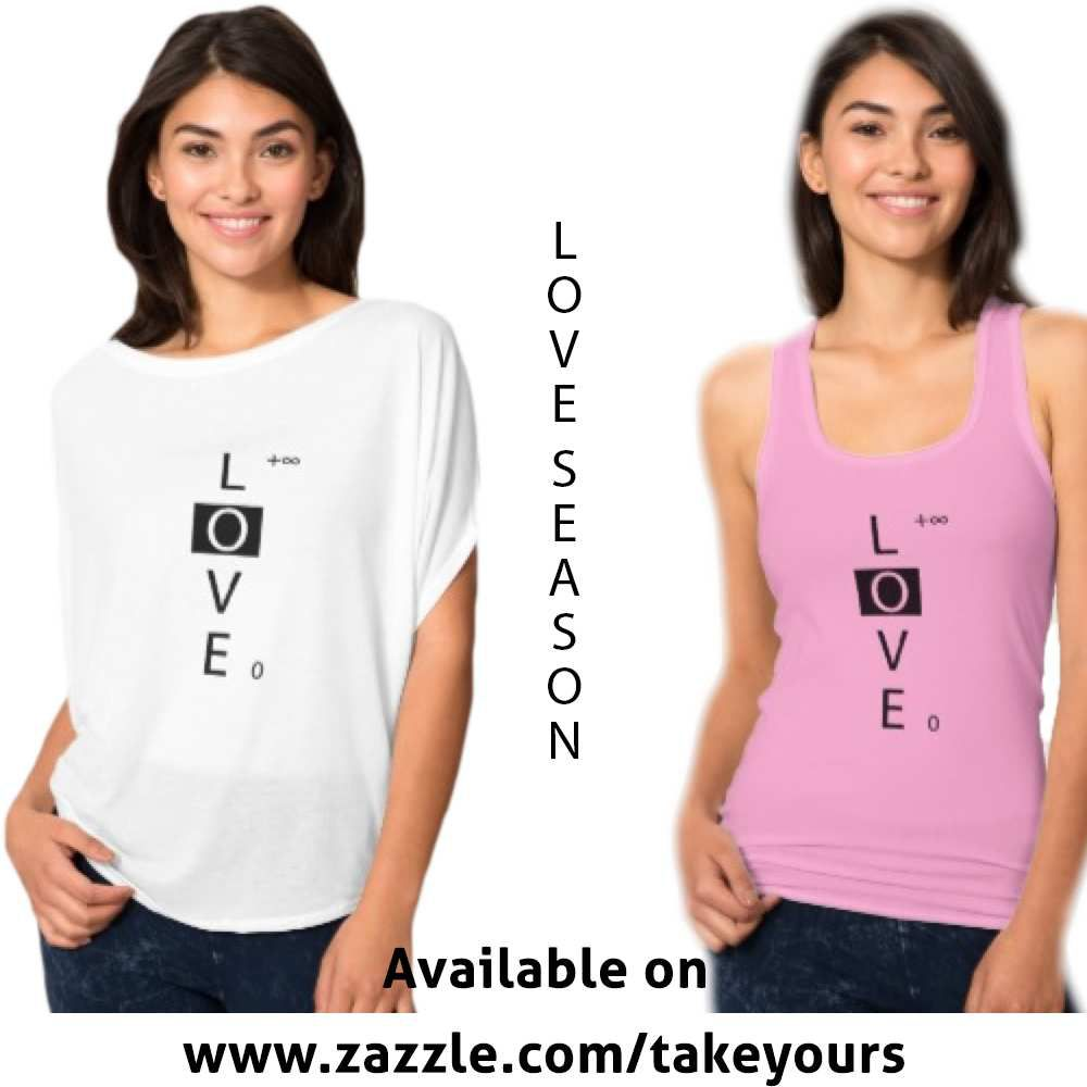 http://www.zazzle.com/lovelimitless_t_shirt-235438347938529375