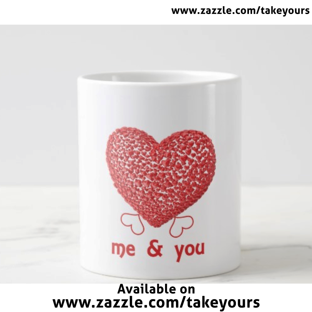 http://www.zazzle.com/me_and_you_mug-183549200672451894