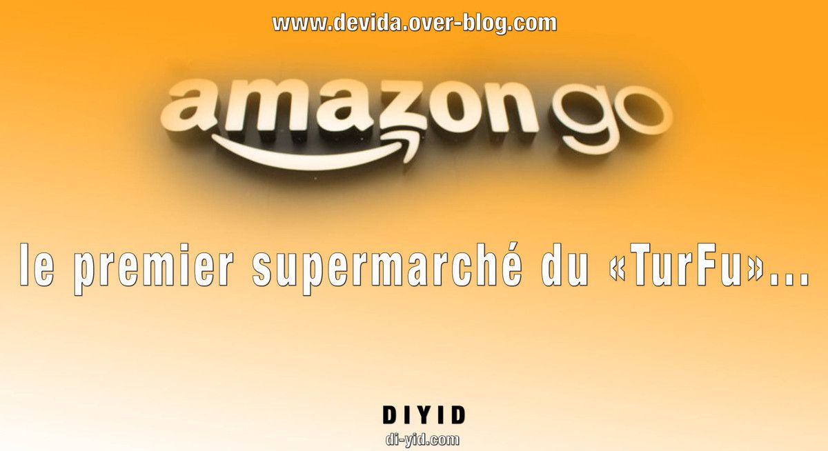 Amazon Go Supermarche Turfu