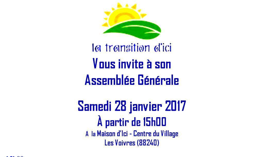 La Transition d'Ici - ASSEMBLEE GENERALE - 28 JANVIER 2017, 15H00 - LES VOIVRES