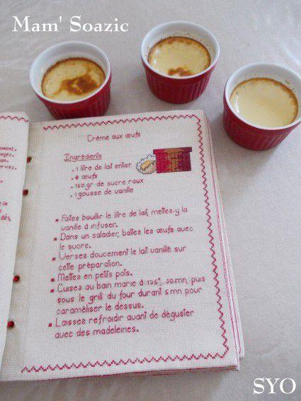 Livre Recettes Brodées de Mamigoz: Crème aux oeufs