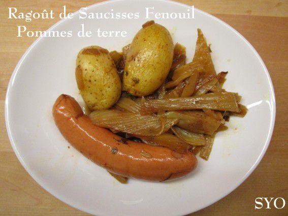 Ragoût de Saucisses fumées au Fenouil et Pommes de terre