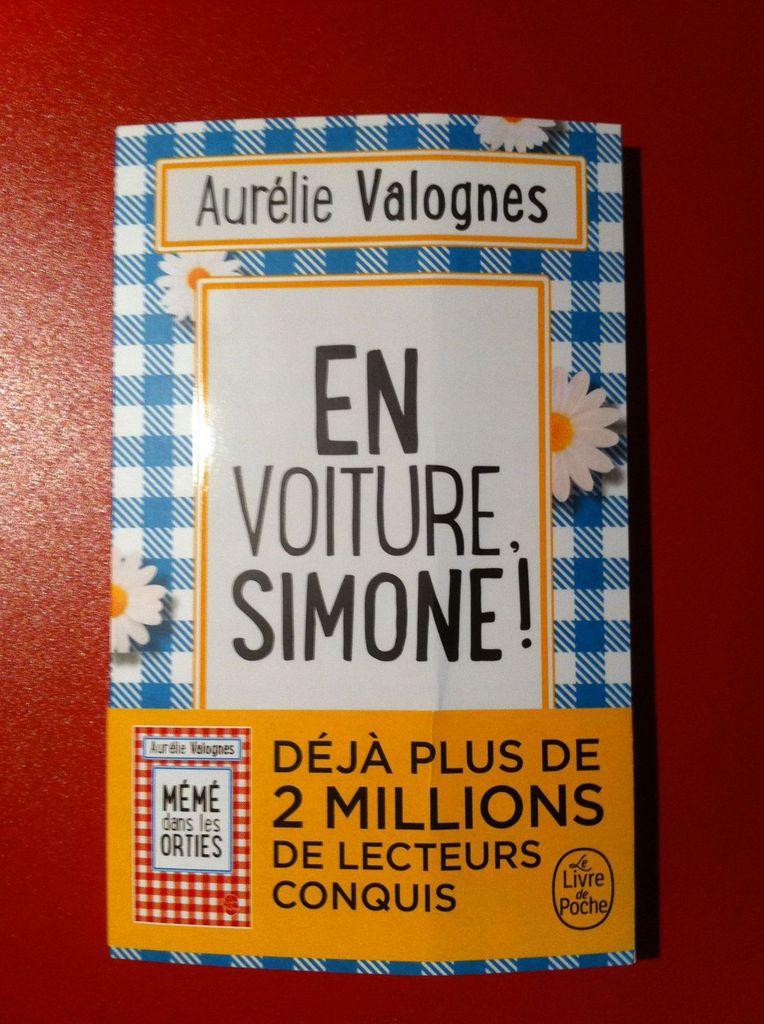 « En voiture, Simone! » - Aurélie VALOGNES - Le Livre de Poche - Première de couverture