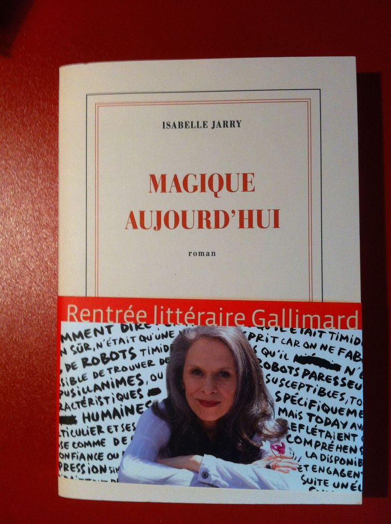 « Magique aujourd'hui » - Isabelle JARRY - Gallimard - Première de couverture