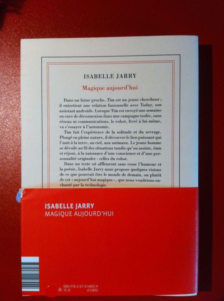 « Magique aujourd'hui » - Isabelle JARRY - Gallimard - Quatrième de couverture