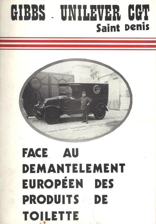 Histoire du démantelement de GIBBS Unilever 1979