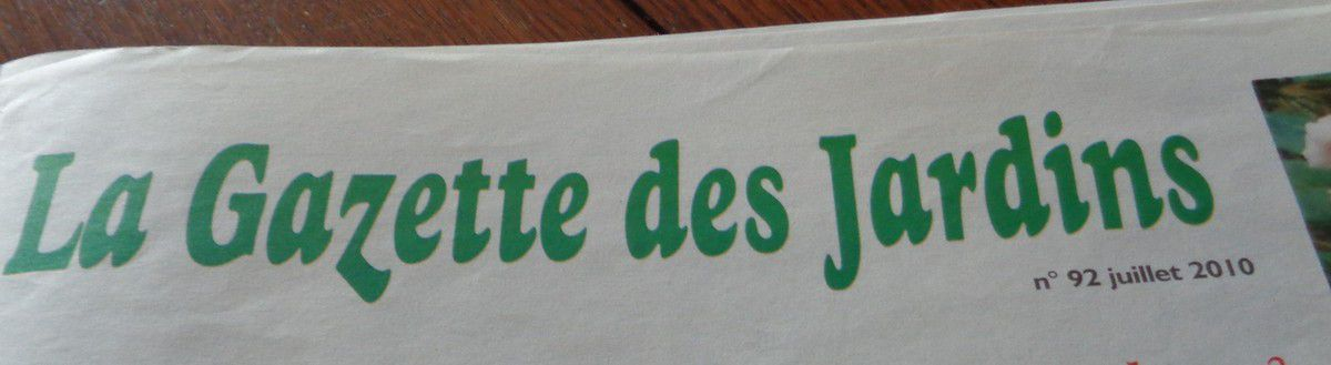 """La gazette des jardins ""juillet 2010"