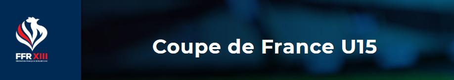 Samedi 11 janvier - Coupe de France U15