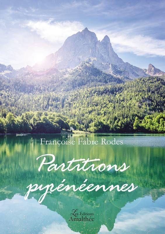 Françoise Fabre Rodes, publie ses Partitions Pyrénéennes