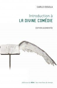 "Carlo Ossola, ""Introduction à la Divine Comédie"""