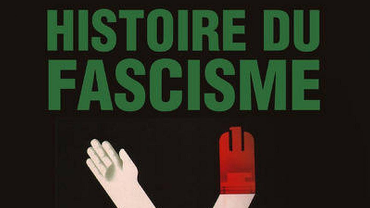 """Frédéric Le Moal,""""Histoire du fascisme"""""""