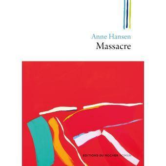 Anne Hansen,Massacre— Rentrée 2018