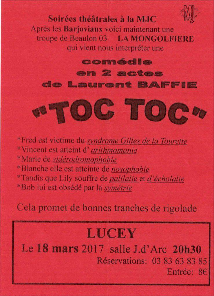 """Soirée théâtrale organisée par la MJC de Lucey : Comédie en 2 actes de Laurent BAFFIE """"TOC TOC"""" - le 18 mars 2017"""