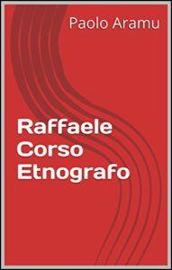 Raffaele Corso Etnografo