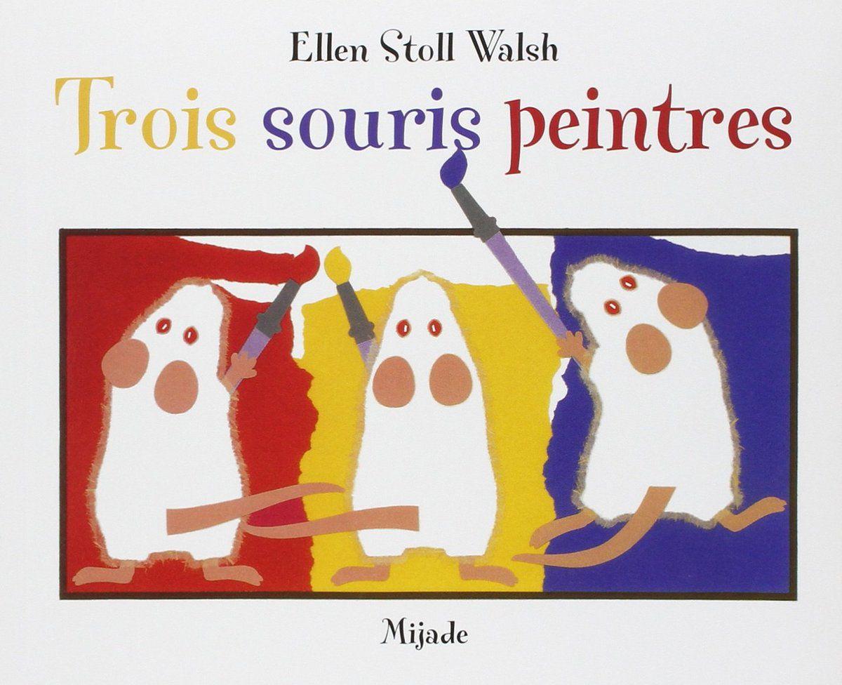 Semaine 4 : les trois souris peintres