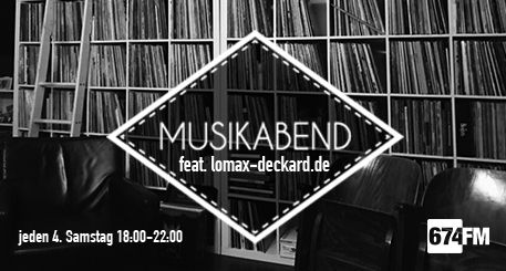 Musikabend feat. lomax-deckard.de am 23.09.2017 live auf 674.fm - Lost - Broken - Withdrawn