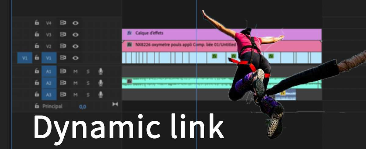 [Dynamic link Adobe] : Astuces pour After Effects / Premiere Pro