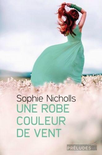 Une robe couleur de vent, de Sophie Nicholls