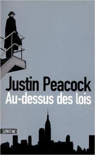 Au-dessus des lois, de Justin Peacock