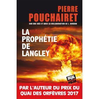 La prophétie de Langley, de Pierre Pouchairet