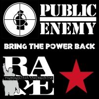Bring the Power Back - Public Enemy Vs Rage Against the Machine