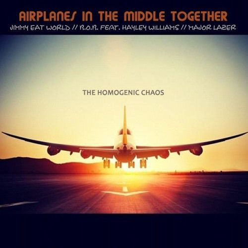 Airplanes in the middle together (The Homogenic Chaos Mashup )