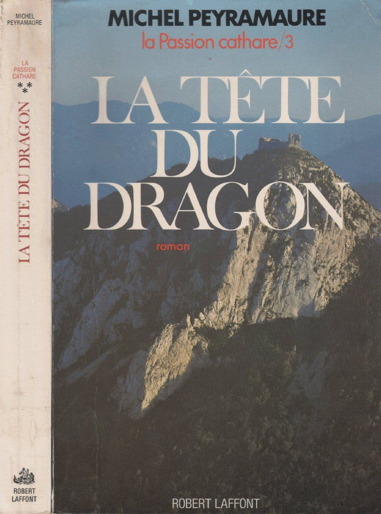 Mes Lectures : Michel Peyramaure , La passion cathare