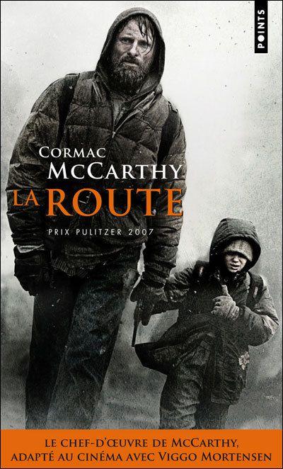 Mes lectures : La route , Cormac McCarty