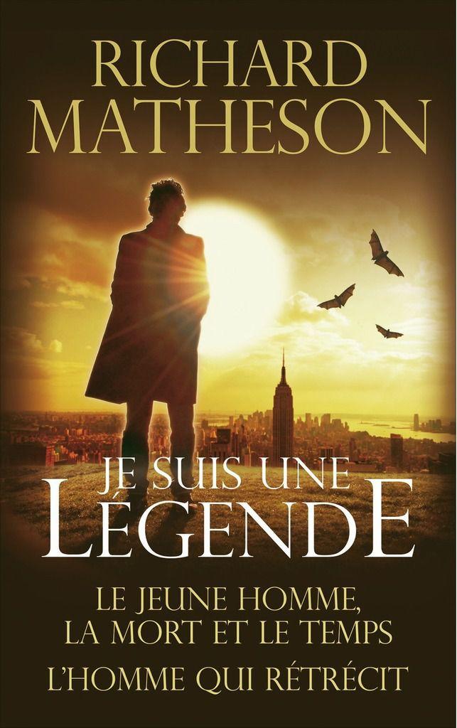 Mes lectures : je suis une légende , Richard Matheson