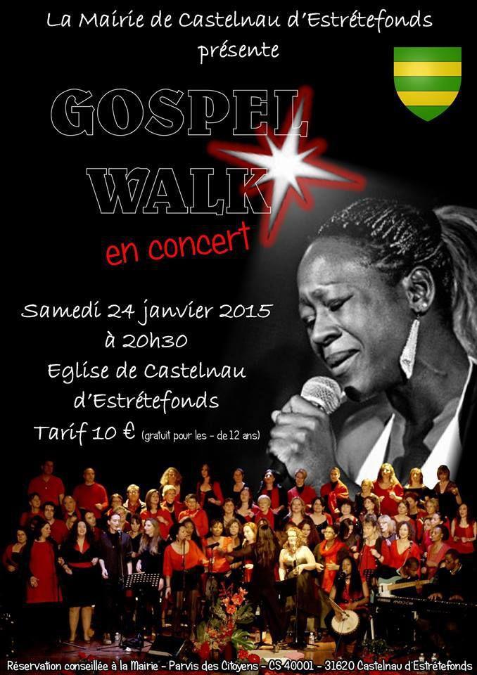 CASTELNAU D'ESTRETEFONDS : GOSPEL WALK LE 24 JANVIER 2015