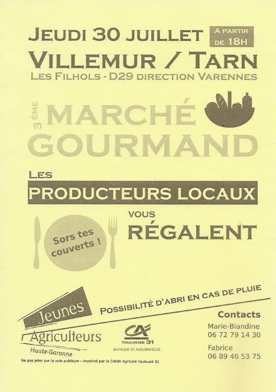VILLEMUR SUR TARN : MARCHE GOURMAND LE 30 JUILLET 2015