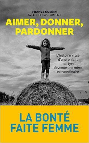 FRANCE GUERIN : LA BONTE FAITE FEMME
