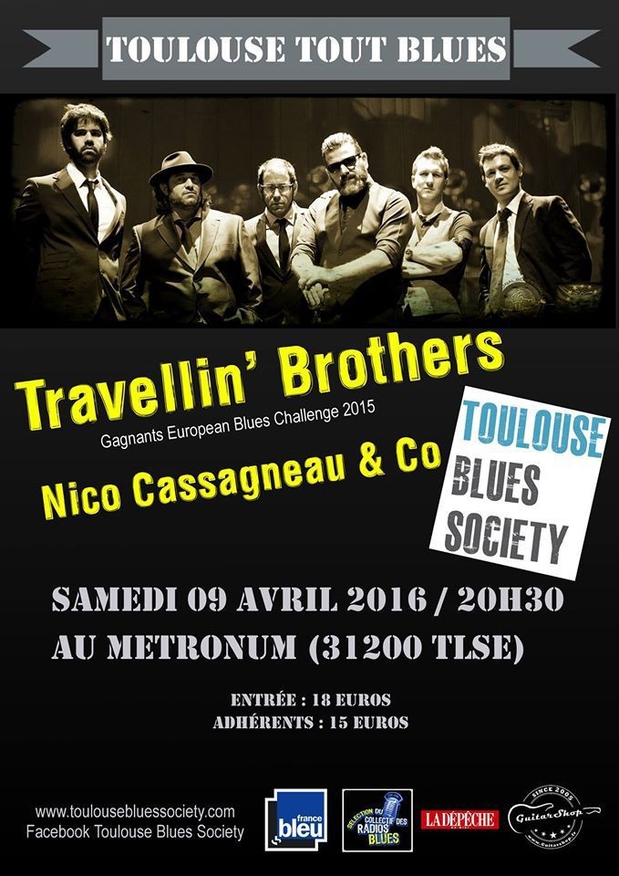 TOULOUSE : TRAVELLIN' BROTHERS -