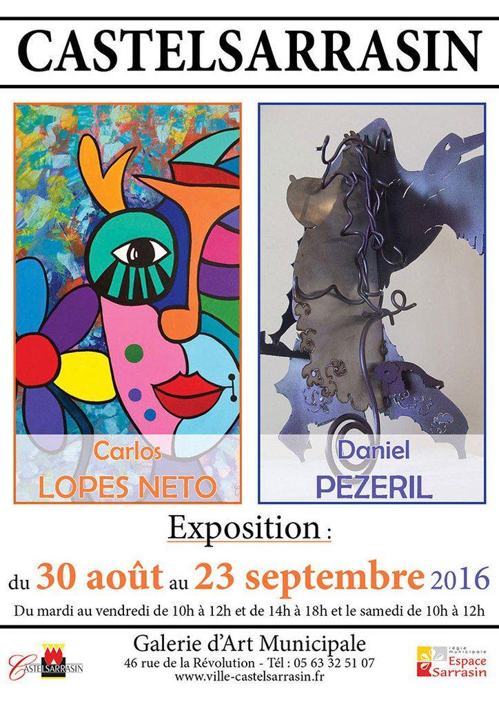 CASTELSARRASIN – EXPOSITION CARLOS LOPES NETO et DANIEL PEZERIL