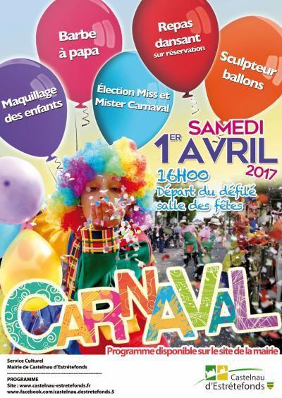 CASTELNAU D'ESTRETEFONDS - CARNAVAL SAMEDI 1ER AVRIL 2017