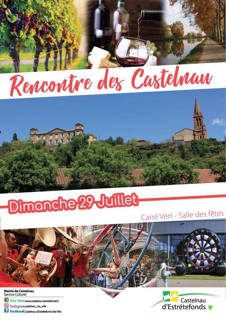 CASTELNAU D'ESTRETEFONDS - RENCONTRE DES CASTELNAU LE 29 JUILLET 2018