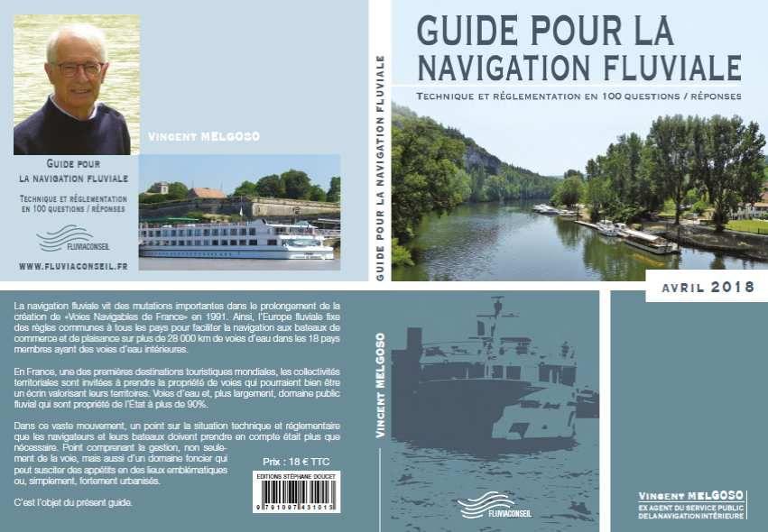 GUIDE POUR LA NAVIGATION FLUVIALE - MONSIEUR VINCENT MELGOSO