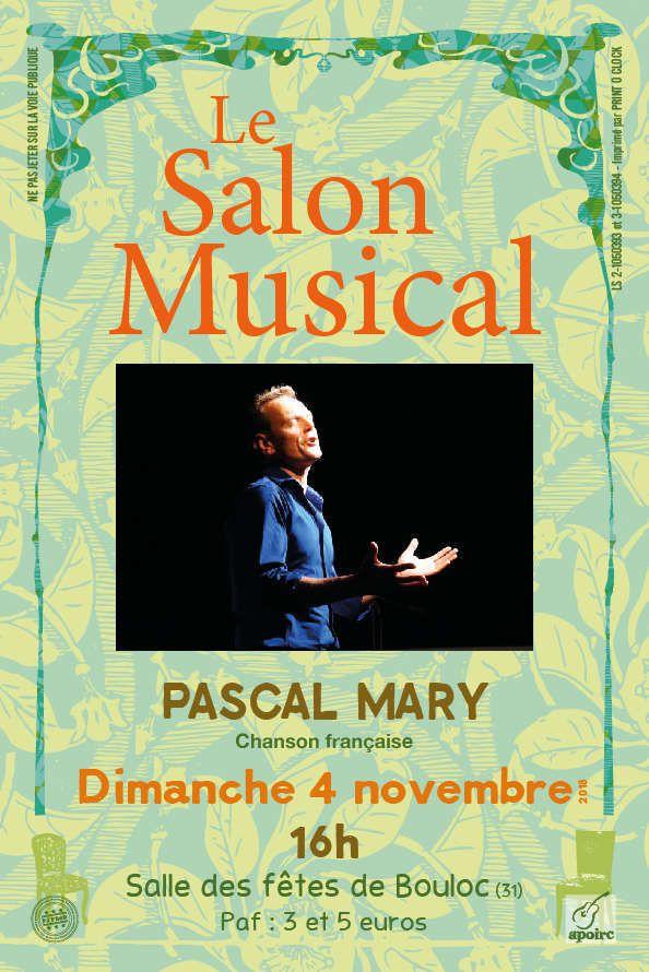 BOULOC - SALON MUSICAL CE DIMANCHE 4 NOVEMBRE 2018 - PASCAL MARY