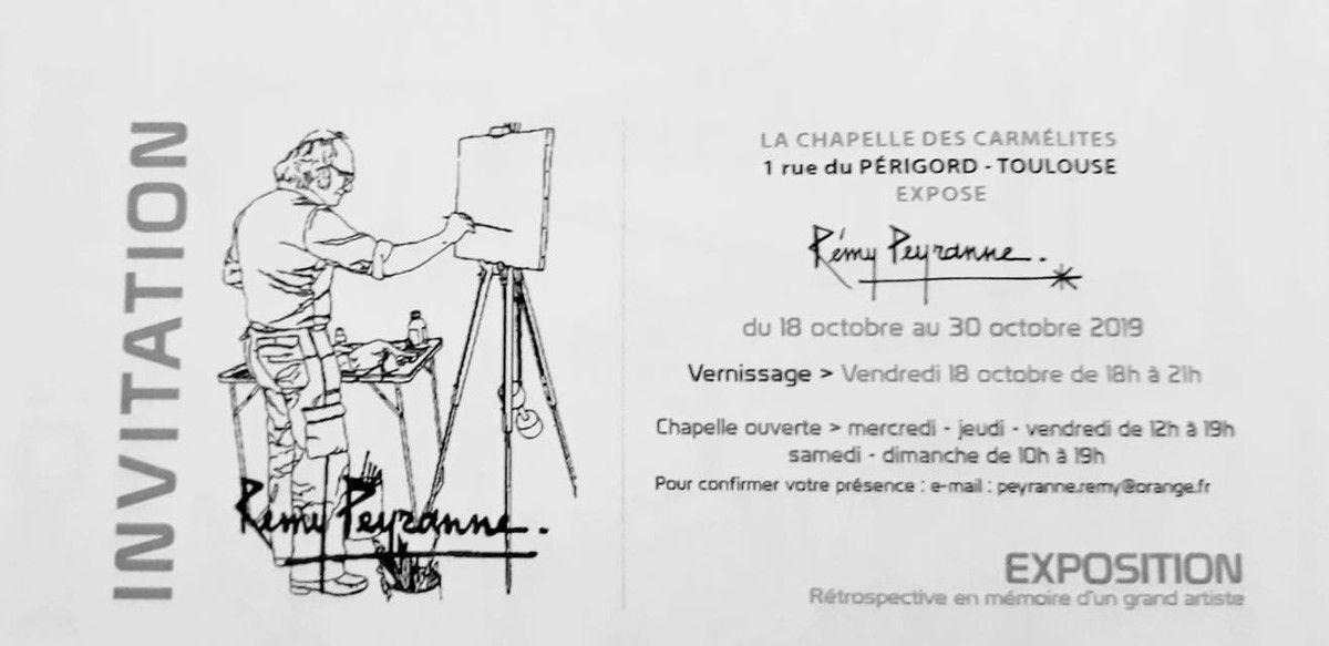 REMY PEYRANNE - EXPOSITION - RÉTROSPECTIVE EN MÉMOIRE D'UN GRAND ARTISTE