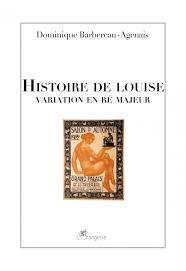 """""""HISTOIRE DE LOUISE    Variation en ré majeur"""" par D . Barbereau-Agenais"""