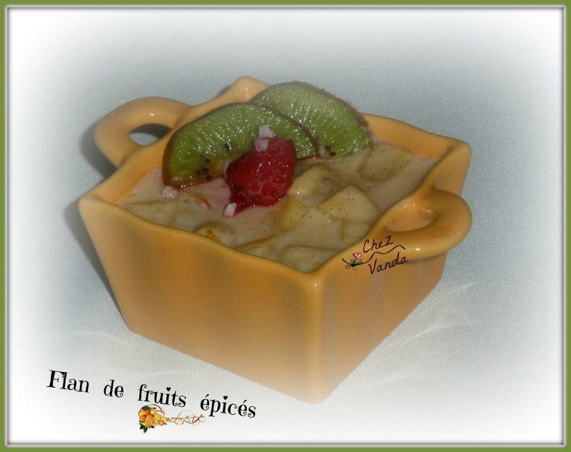 Flan de fruits épicés