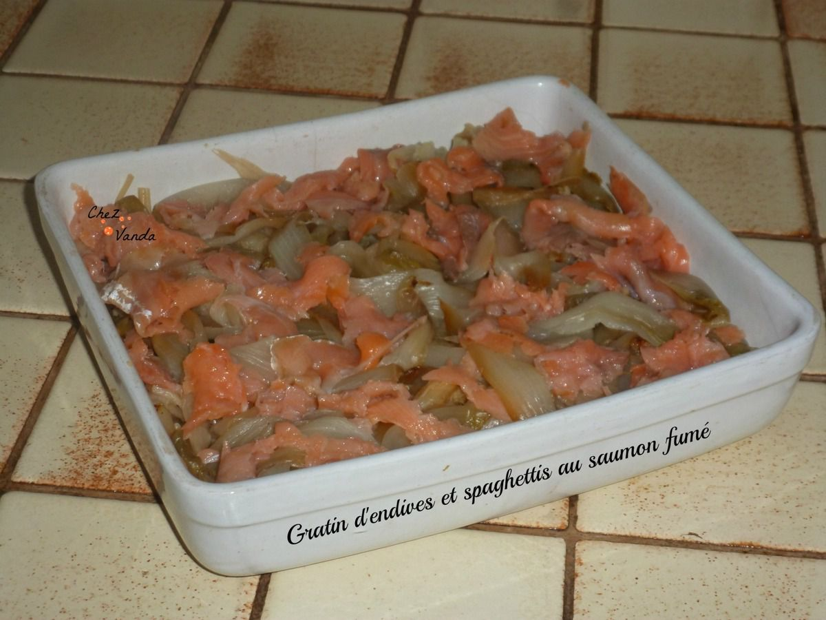 Gratin d'endives et spaghettis au saumon fumé