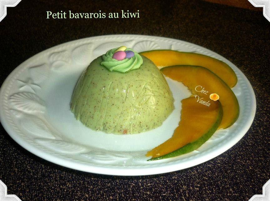 Petits bavarois  aux  kiwis
