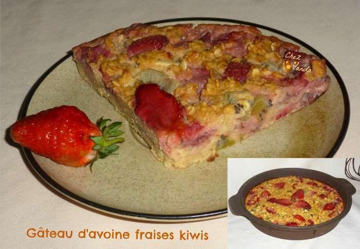 Gateau d'avoine fraises kiwis
