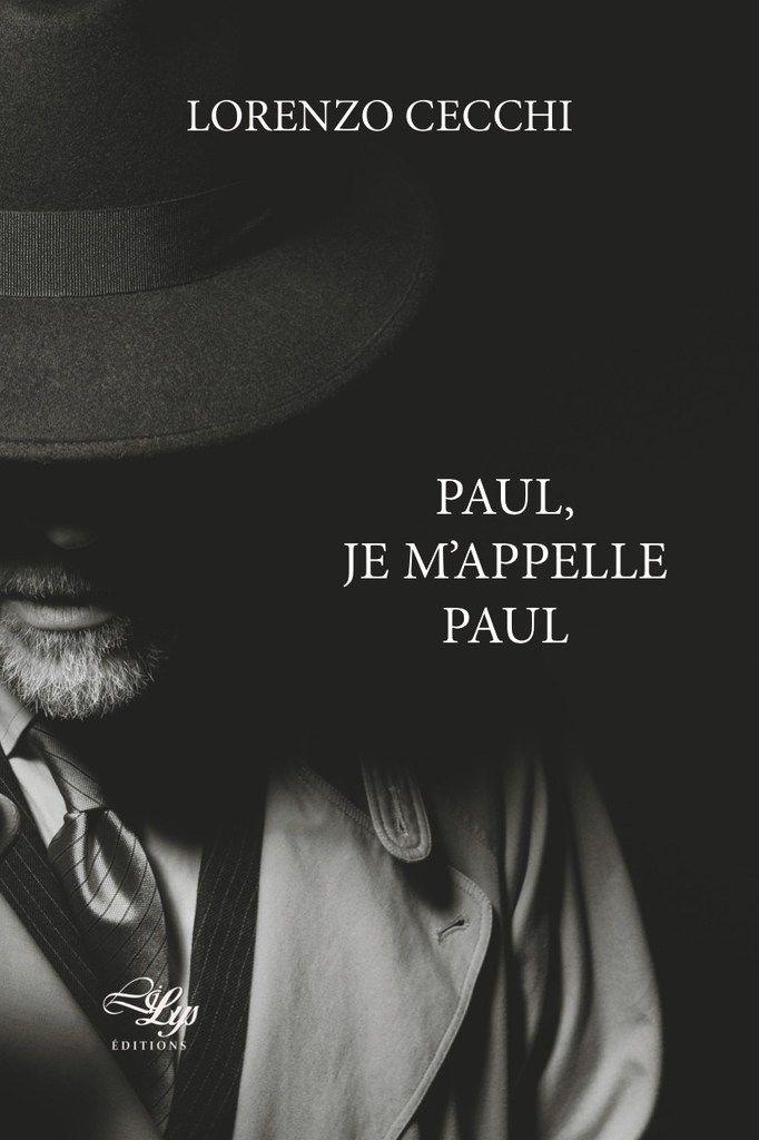 """Un frère sort de l'ombre / Lorenzo Cecchi """"Paul, je m'appelle Paul..."""""""
