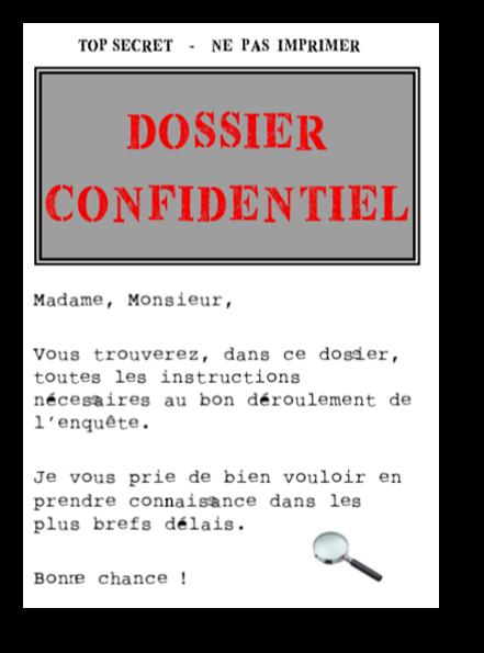 Dossier confidentiel pour résoudre l'enquête
