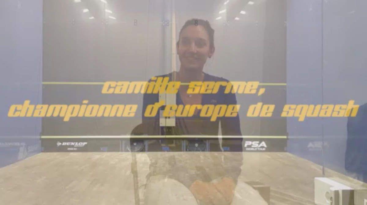 Camille Serme - 5 fois championne d'Europe de Squash