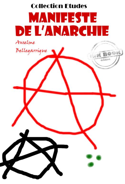 ★ Manifeste de l'Anarchie