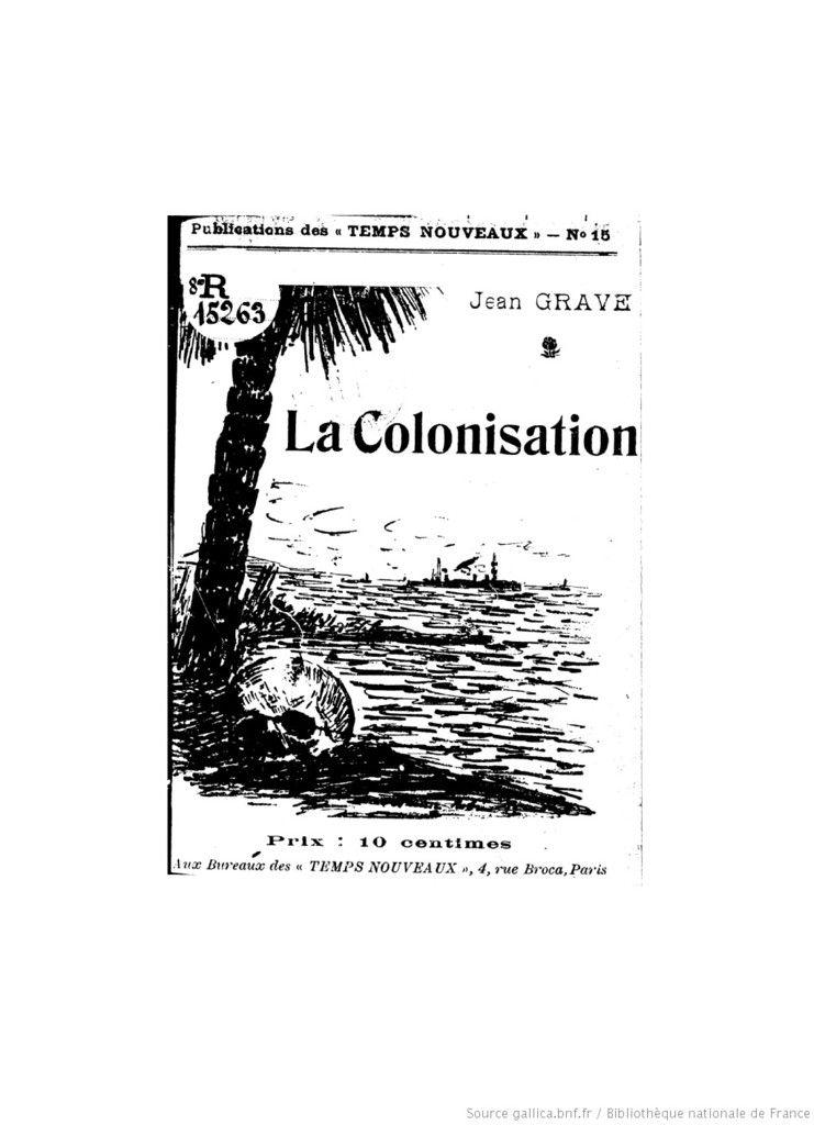 Jean Grave La Colonisation anarchisme